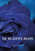 Chris Willems,De blauwe roos